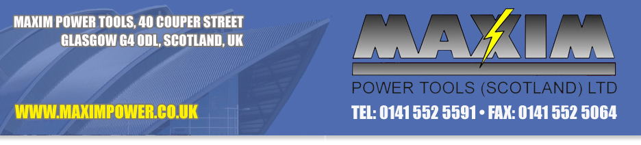 Maxim Power Tools (Scotland) LTD | Welcome